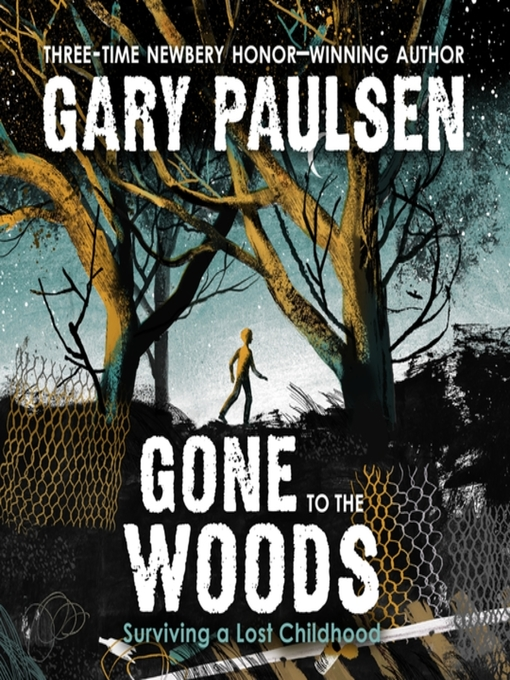 Title details for Gone to the Woods by Gary Paulsen - Wait list