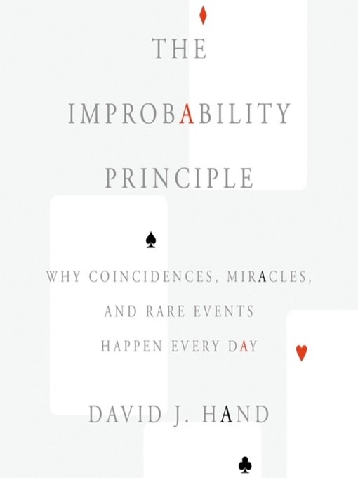 Title details for The Improbability Principle by David J. Hand - Wait list