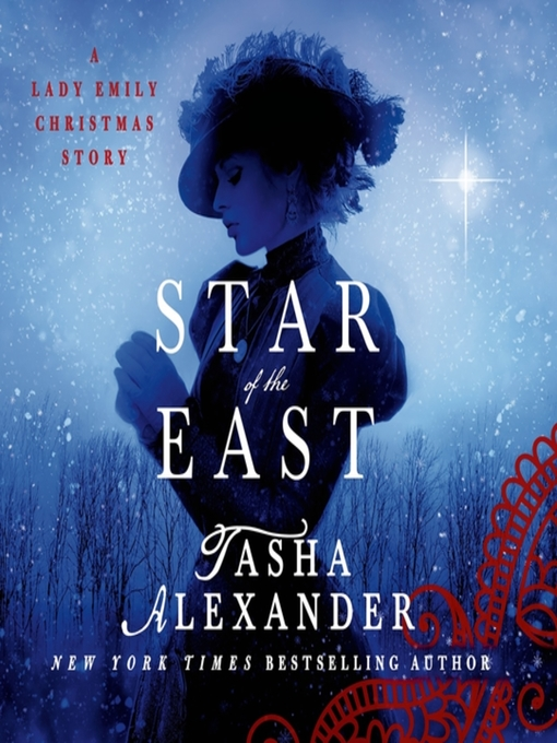 Title details for Star of the East by Tasha Alexander - Wait list