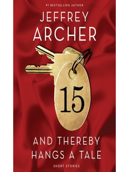 Title details for And Thereby Hangs a Tale by Jeffrey Archer - Available
