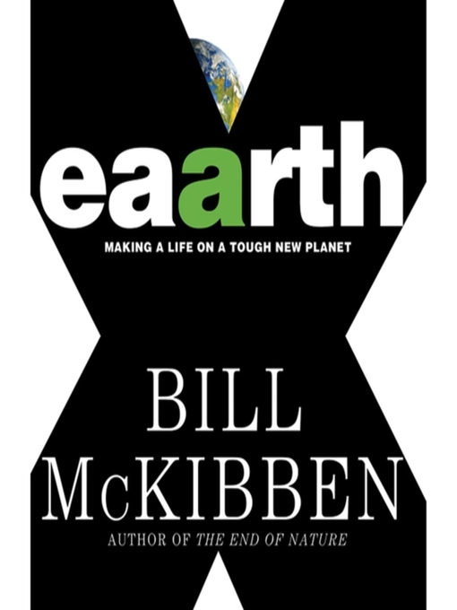 Title details for Eaarth by Bill McKibben - Available