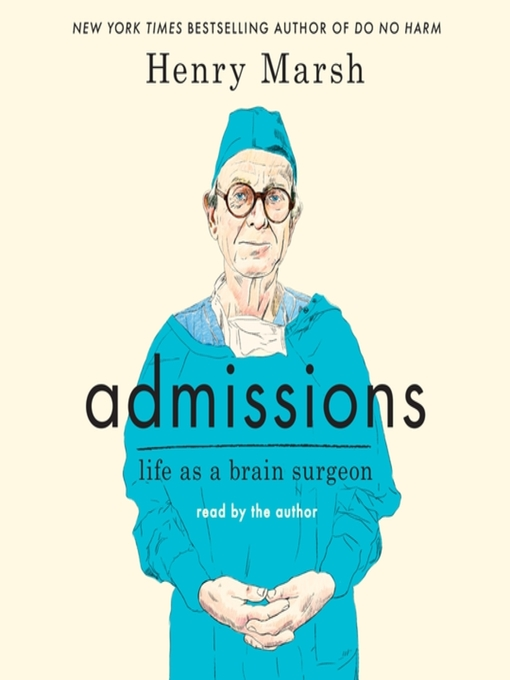 Title details for Admissions by Henry Marsh - Wait list
