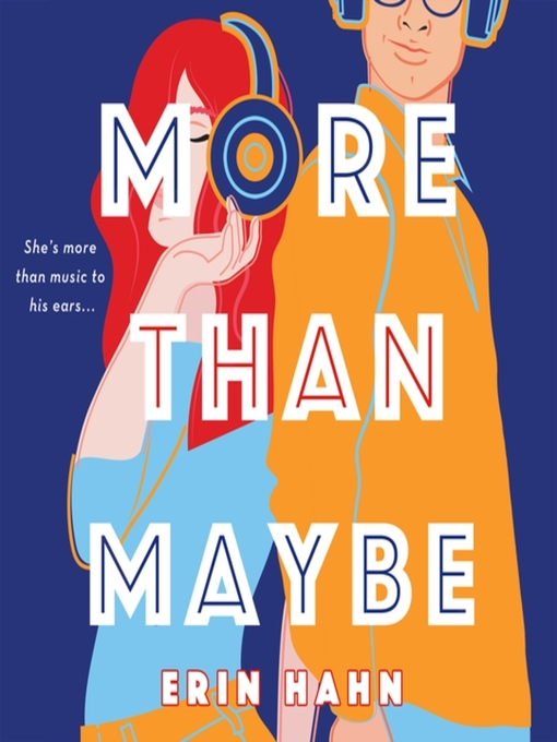 Title details for More Than Maybe by Erin Hahn - Available