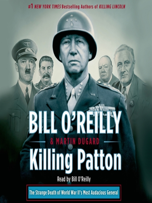 Title details for Killing Patton by Bill O'Reilly - Wait list