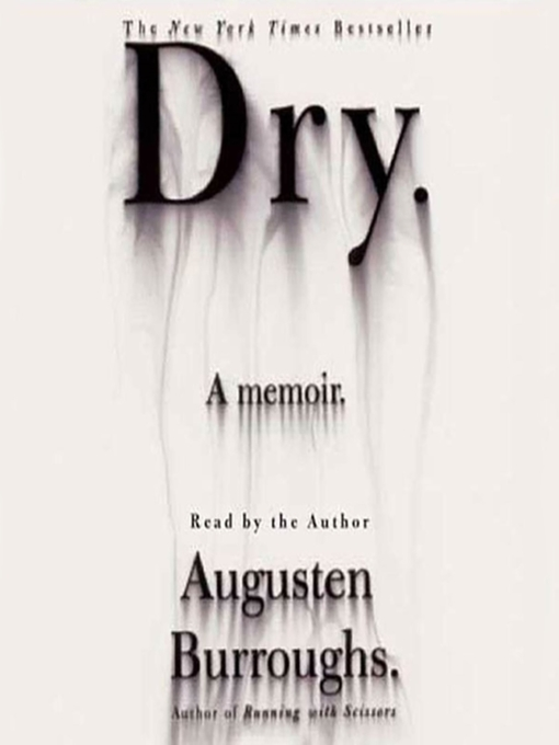 Title details for Dry by Augusten Burroughs - Wait list