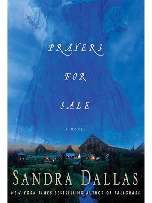 Title details for Prayers for Sale by Sandra Dallas - Wait list