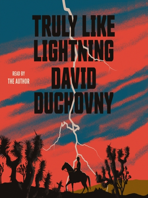 Title details for Truly Like Lightning by David Duchovny - Wait list