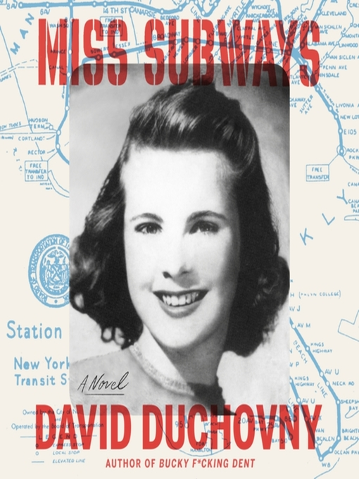 Title details for Miss Subways by David Duchovny - Available