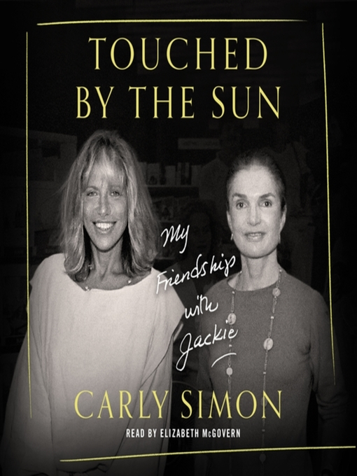 Title details for Touched by the Sun by Carly Simon - Wait list