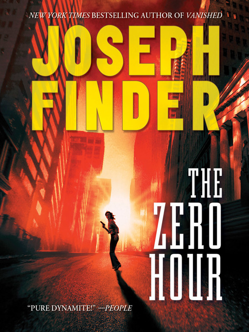 Title details for Zero Hour by Joseph Finder - Available