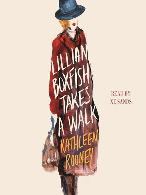 Title details for Lillian Boxfish Takes a Walk by Kathleen Rooney - Available