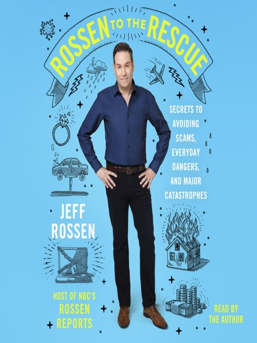 Title details for Rossen to the Rescue by Jeff Rossen - Available
