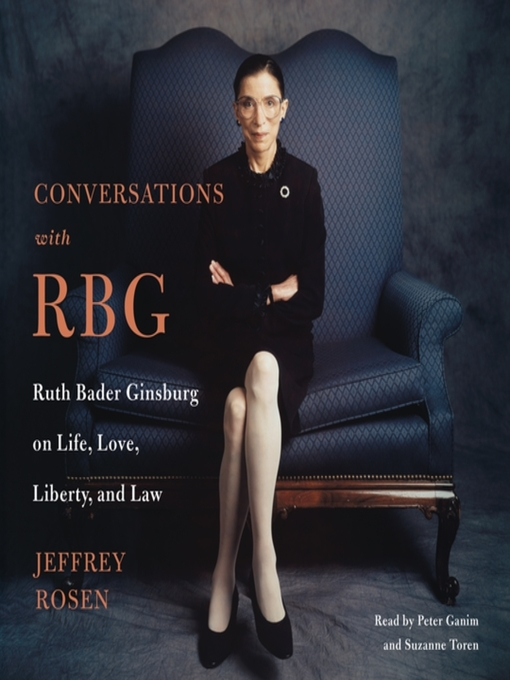 Title details for Conversations with RBG by Jeffrey Rosen - Available