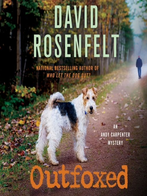 Title details for Outfoxed by David Rosenfelt - Wait list