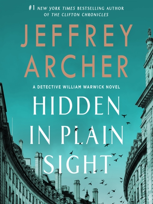 Title details for Hidden in Plain Sight by Jeffrey Archer - Available