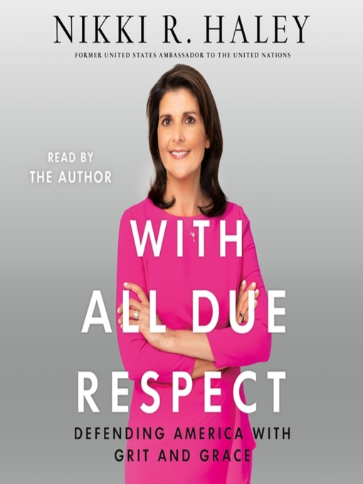 Title details for With All Due Respect by Nikki R. Haley - Available