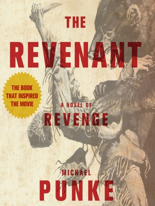 Title details for The Revenant by Michael Punke - Wait list