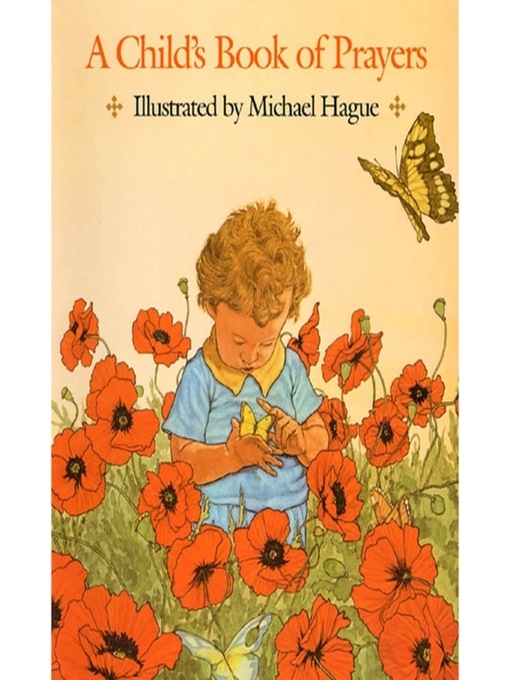 Title details for A Child's Book of Prayers by Michael Hague - Available