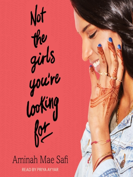 Title details for Not the Girls You're Looking For by Aminah Mae Safi - Available
