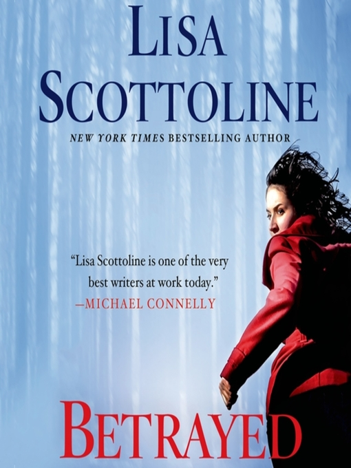 Title details for Betrayed by Lisa Scottoline - Wait list