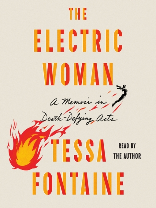 Title details for The Electric Woman by Tessa Fontaine - Available