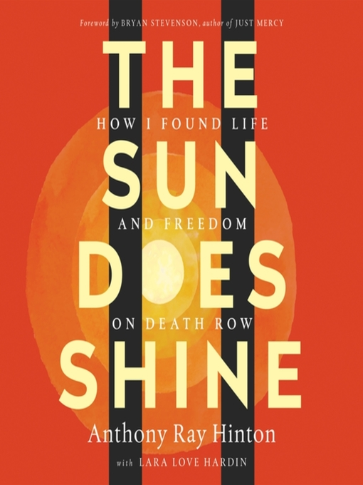 Title details for The Sun Does Shine by Anthony Ray Hinton - Available