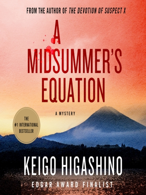 Title details for A Midsummer's Equation by Keigo Higashino - Available