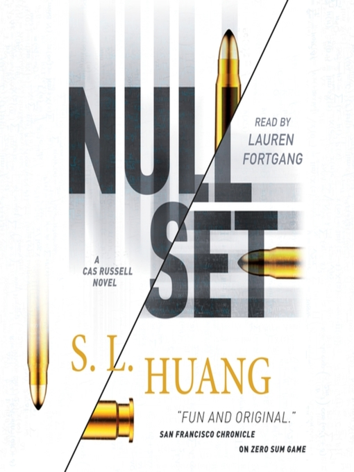 Title details for Null Set--A Cas Russell Novel by S. L. Huang - Wait list