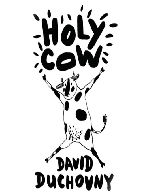 Title details for Holy Cow by David Duchovny - Wait list