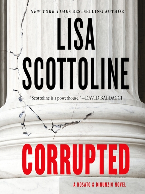 Title details for Corrupted by Lisa Scottoline - Wait list