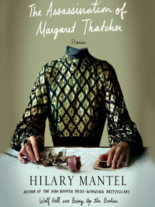 Title details for The Assassination of Margaret Thatcher by Hilary Mantel - Available
