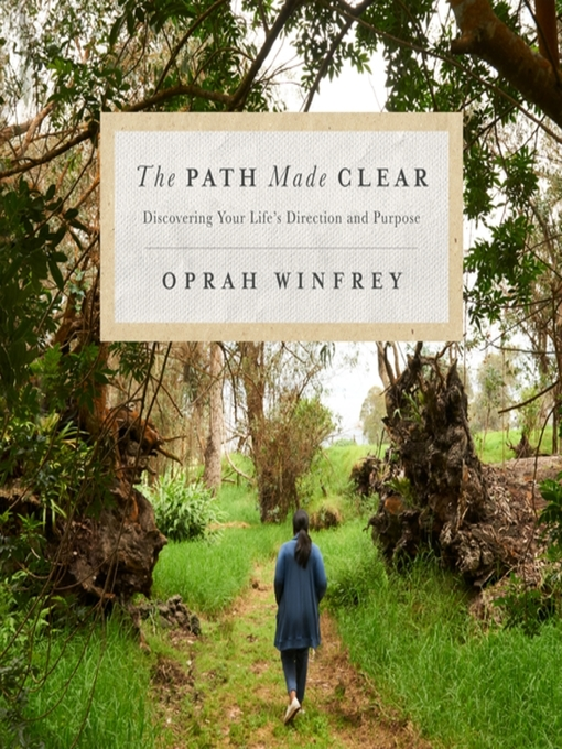 Title details for The Path Made Clear by Oprah Winfrey - Wait list