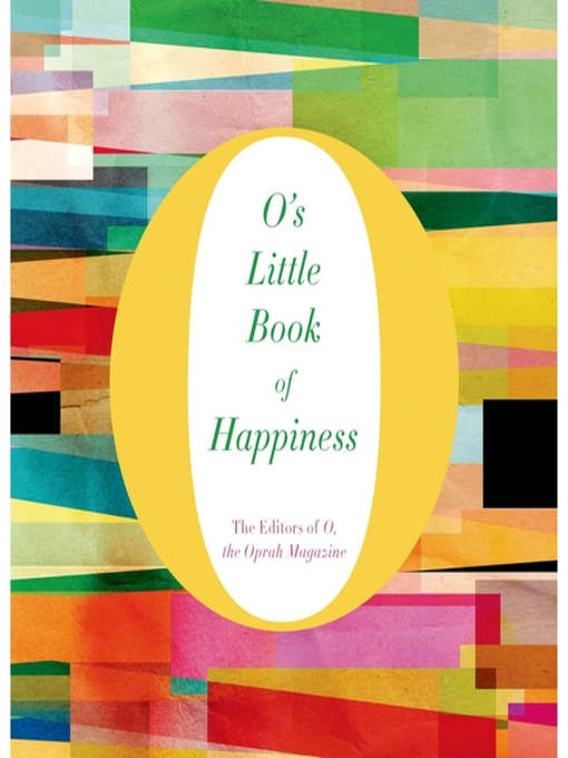 Title details for O's Little Book of Happiness by O, The Oprah Magazine - Wait list