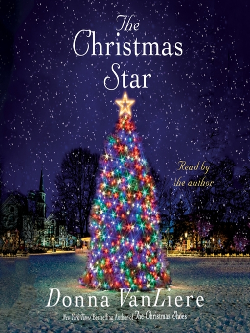 Title details for The Christmas Star by Donna VanLiere - Available