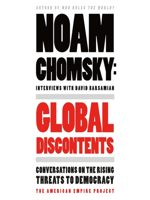 Title details for Global Discontents by Noam Chomsky - Available