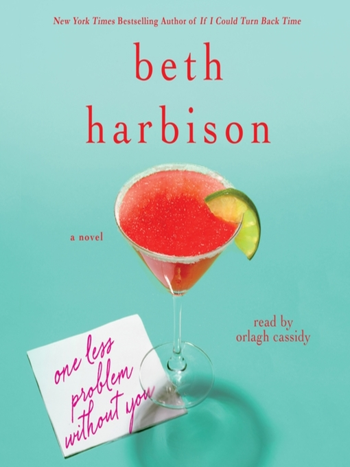 Title details for One Less Problem Without You by Beth Harbison - Wait list