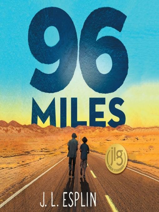 Title details for 96 Miles by J. L. Esplin - Wait list