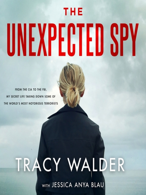 Title details for The Unexpected Spy by Tracy Walder - Wait list