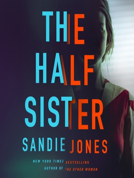 Title details for The Half Sister by Sandie Jones - Wait list