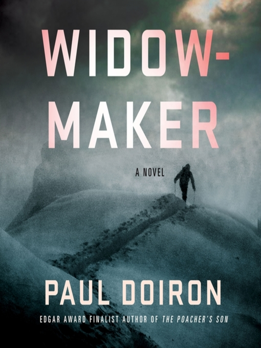 Title details for Widowmaker by Paul Doiron - Wait list