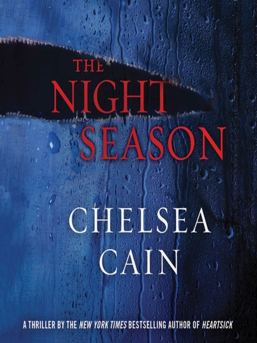 Title details for The Night Season by Chelsea Cain - Wait list