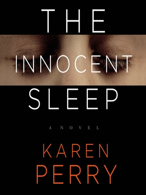Title details for The Innocent Sleep by Karen Perry - Available
