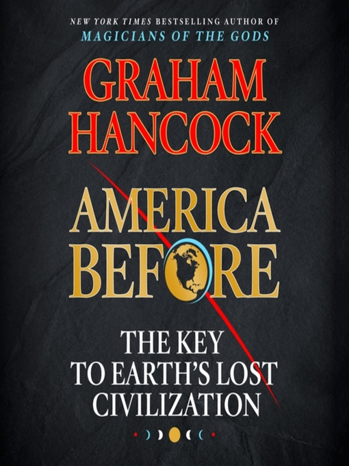 Title details for America Before by Graham Hancock - Wait list