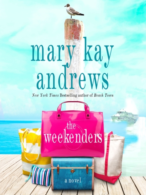 Title details for The Weekenders by Mary Kay Andrews - Wait list