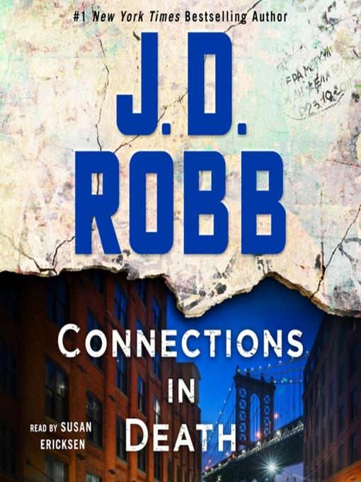 Title details for Connections in Death by J. D. Robb - Available