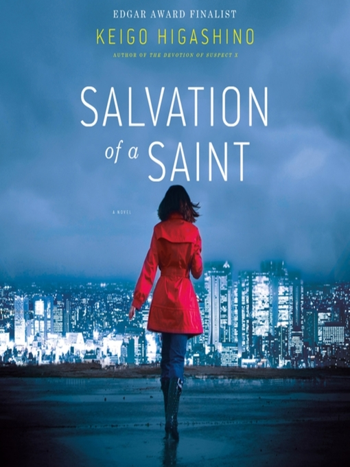 Title details for Salvation of a Saint by Keigo Higashino - Available