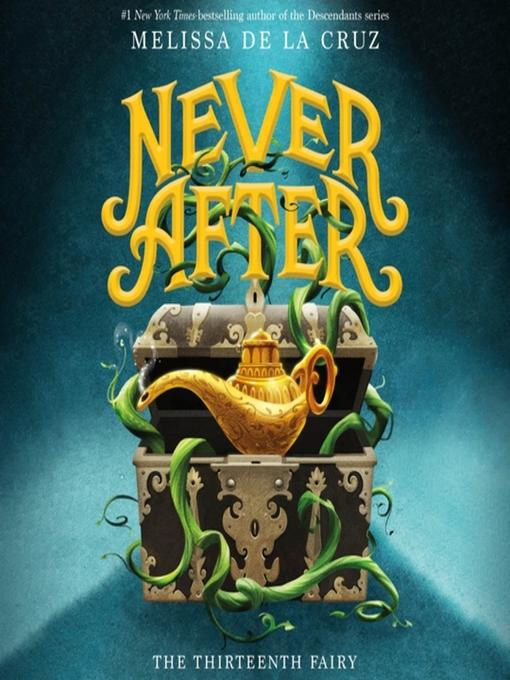 Title details for Never After by Melissa de la Cruz - Wait list