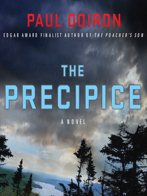 Title details for The Precipice by Paul Doiron - Available