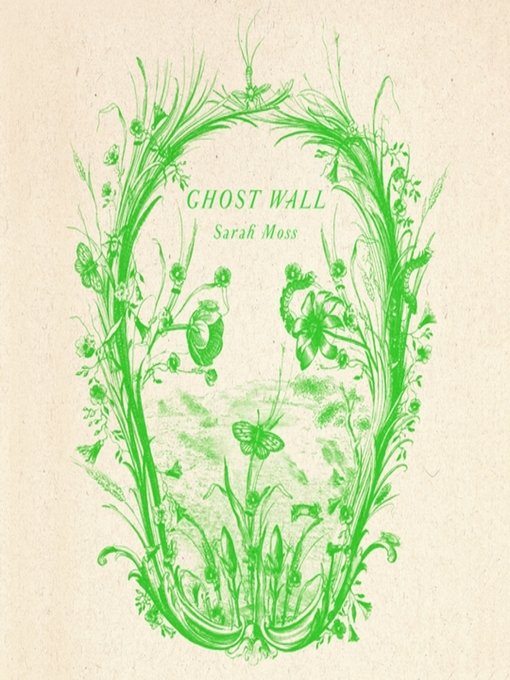Title details for Ghost Wall by Sarah Moss - Wait list