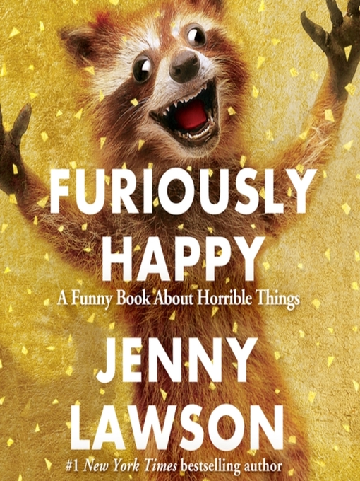 Title details for Furiously Happy by Jenny Lawson - Wait list